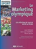 Le marketing olympique - Co-création de valeur entre acteurs