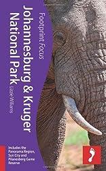 Footprint Focus Johannesburg & Kruger National Park (Footprint Focus Johannesburg & Kruger National Park Handbook)
