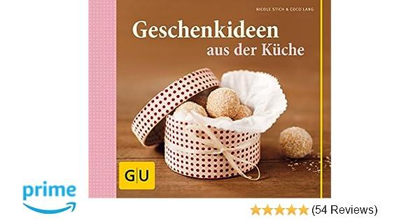 Buch Die Neue Outdoor Küche : Geschenkideen aus der küche gu themenkochbuch : amazon.de: nicole