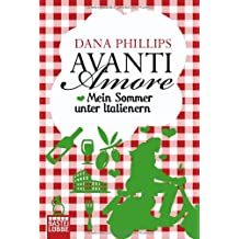 Avanti Amore: Mein Sommer unter Italienern