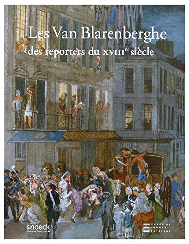 Les Van Blarenberghe : Des reporters du XVIIIe siècle par  Jean-François Méjanès, Irène de Château-Thierry, Monique Maillet-Chassagne