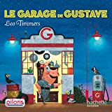Lecture CP - Collection Pilotis - Le Garage de Gustave - Album - Ed. 2019