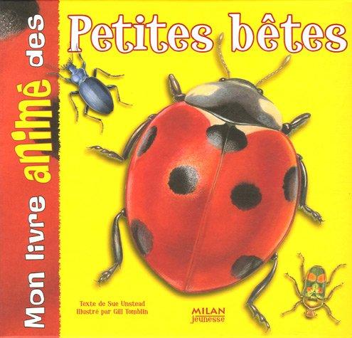 Mon livre animé des petites bêtes