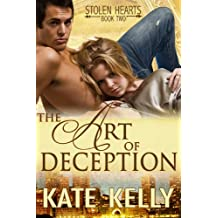 The Art of Deception, Book Two, Stolen Hearts series, Romantic Suspense (English Edition)
