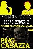 Sherlock Holmes, Padre Brown e il delitto dell'indemoniata (Gli apocrifi)