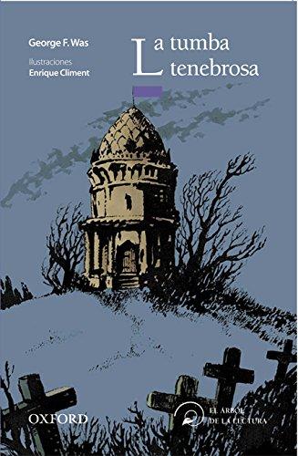 La tumba tenebrosa (El Árbol de la Lectura)