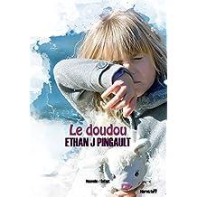 Le doudou (nouvelle): Une histoire pour enfant pour fêter les grandes vacances ! À lire pour rigoler en famille avant de dormir !