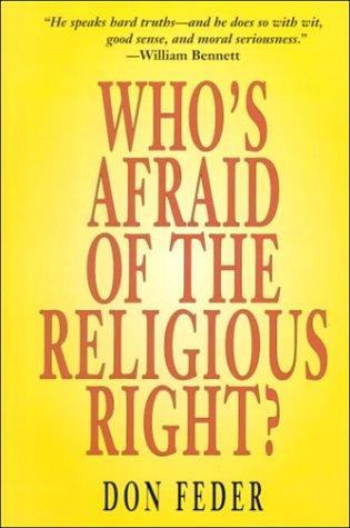 Who's Afraid of the Religious Right? por Don Feder