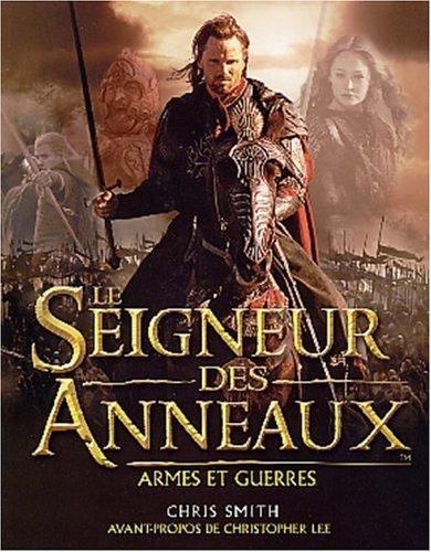 Le Seigneur des anneaux : Le Guide illustré des a...