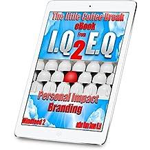 Personal Impact Branding Mindfeed 2: The little coffee break ebook from IQ 2 EQ
