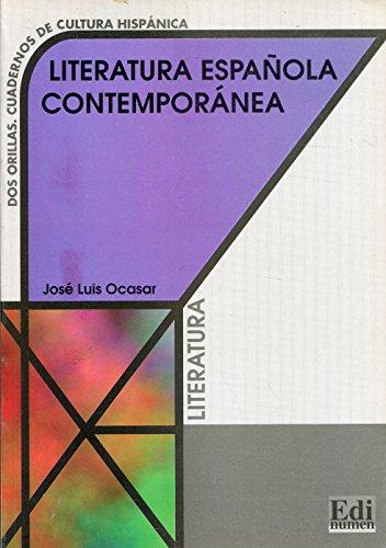 Literatura española contemporánea (Cultura y civilización)