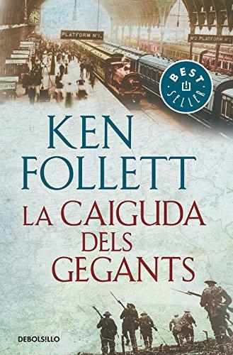 La caiguda dels gegants (The Century 1) (BEST SELLER) por Ken Follett