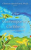 The Contemporary Caribbean: Issues, Challenges, and Opportunities (Central America and the Caribbean)