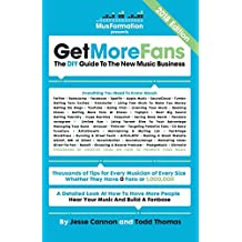 Get More Fans: The DIY Guide to the New Music Business (2014 Edition)