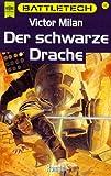 Battletech 33: Der schwarze Drache