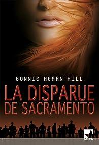 La disparue de Sacramento par Bonnie Hearn Hill