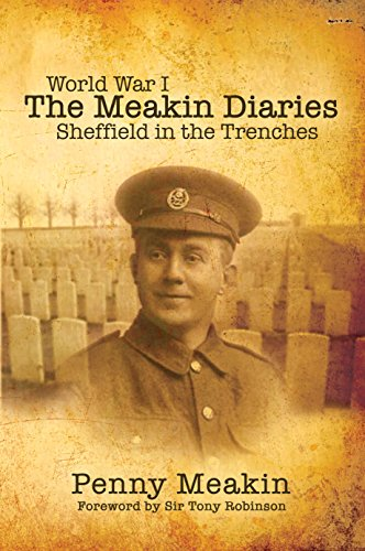 World war one the meakin diaries sheffield in the trenches ebook world war one the meakin diaries sheffield in the trenches by meakin fandeluxe Choice Image