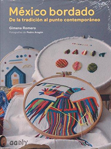 México bordado. De la tradición al punto contemporáneo (GGDiy)