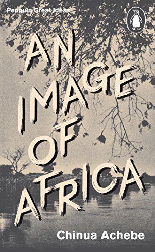 An Image of Africa/ The Trouble with Nigeria (Penguin Great Ideas) por Chinua Achebe
