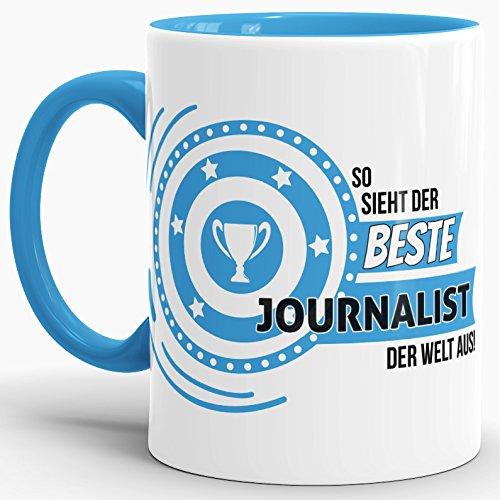 Berufe-TasseSo Sieht der Beste Journalist aus Innen & Henkel Hellblau/Job/Tasse mit Spruch/Kollegen/Arbeit/Fun/Mug/Cup/Geschenk/Beste Qualität - 25 Jahre Erfahrung