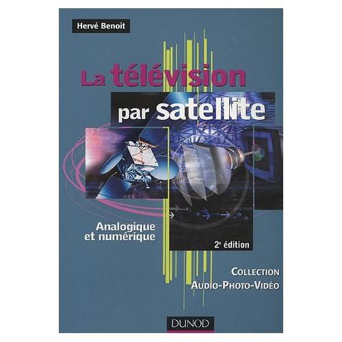 La télévision par satellite : Analogique et numérique