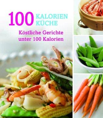 100-Kalorien-Küche