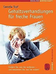 Gehaltsverhandlungen für freche Frauen (Women@Business)