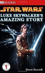 Star Wars: Luke Skywalker's Amazing Story by Simon Beecroft (2008-12-01)