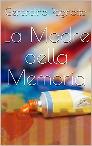 La Madre della Memoria La Madre della Memoria 51DMg0bZ 2BgL