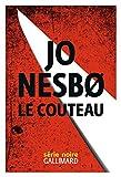 Le couteau / Jo Nesbø   Nesbo, Jo (1960-....). Auteur