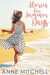Stories for Summer Days: three summery short stories (English Edition)