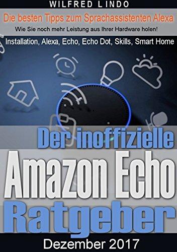 Der inoffizielle Amazon Echo Ratgeber