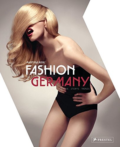 Fashion Germany: Kreative  Stories  Trends