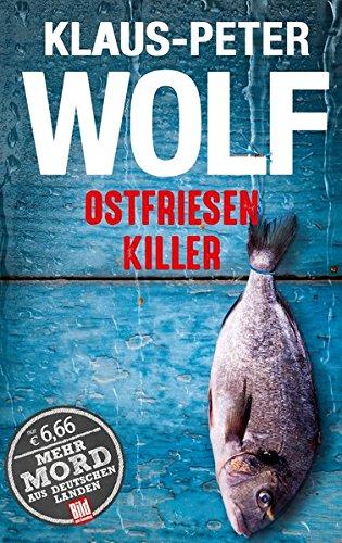 Ostfriesenkiller (BILD am Sonntag Thriller 2017) (BILD am Sonntag Thriller 2017/Mehr Mord aus Deutschen Landen)