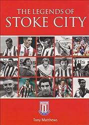 The Legends of Stoke City by Tony Matthews (2008-09-01)