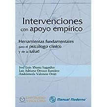 Intervenciones con apoyo empírico. Herramienta fundamental para el psicólogo clínico y de la salud