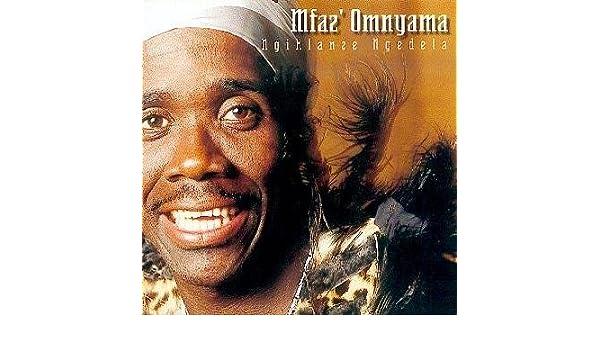 Ngihlanze Ngedela by Mfaz'omnyama: Amazon co uk: Music