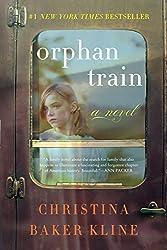 Orphan Train: A Novel by Christina Baker Kline (2014-10-14)