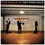 The World Of Nat King Cole (Best Of) -