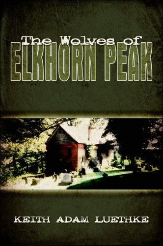 The Wolves of Elkhorn Peak Cover Image