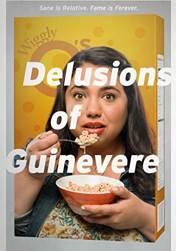 Delusions Of Guinevere by Ariana Bernstein