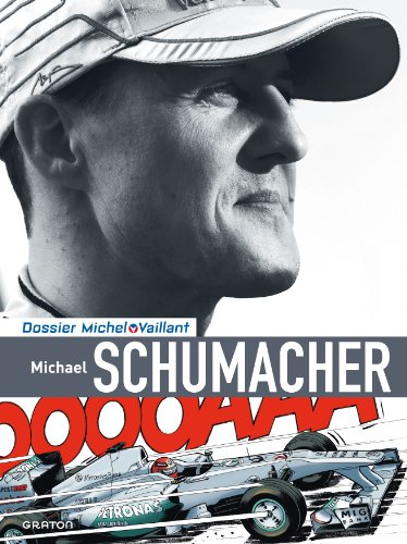 Michel Vaillant - Dossiers - tome 13 - Dossier Michel Vaillant (version normale) 13 Schumacher