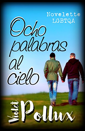 ocho-palabras-al-cielo-novelette-lgbtq-
