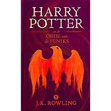 Harry Potter en de Orde van de Feniks (De Harry Potter-serie)