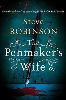 The Penmaker's Wife by [Robinson, Steve]