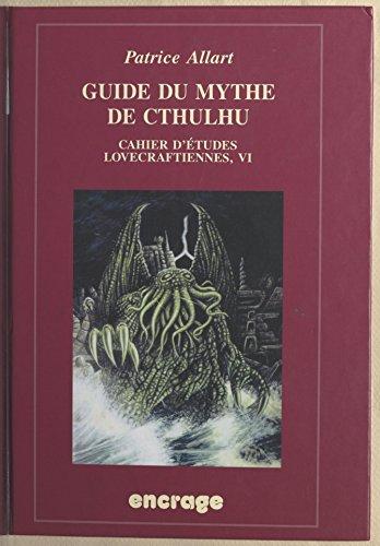 Livres gratuits Guide du mythe de Cthulhu pdf