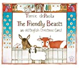 The Friendly Beasts (Turtleback School & Library Binding Edition) by Tomie dePaola (1998-09-01)