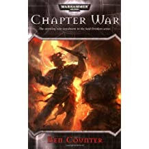 Chapter War : Soul Drinkers, Bk. 4 (Warhammer 40,000) by Counter, Ben (2007) Mass Market Paperback