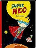 Super Neo: Die Mutprobe