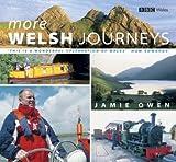 [More Welsh Journeys] (By: Jamie Owen) [published: November, 2006]
